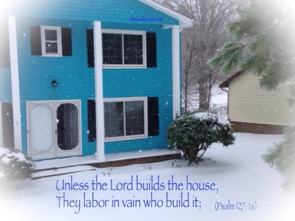 Psalm 127: 1a