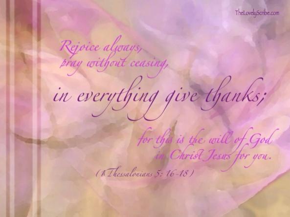 1 Thessalonians 5: 16-18