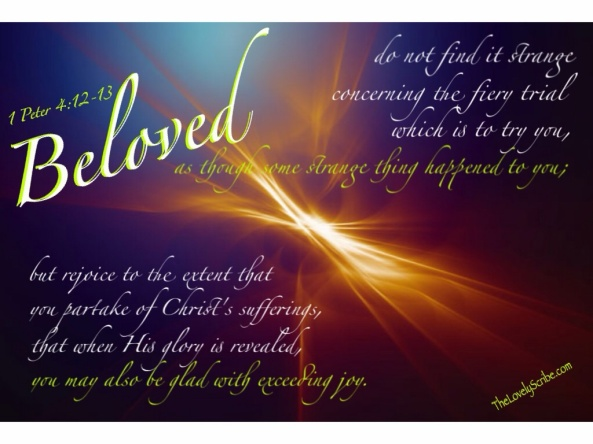 1 Peter 4: 12-13